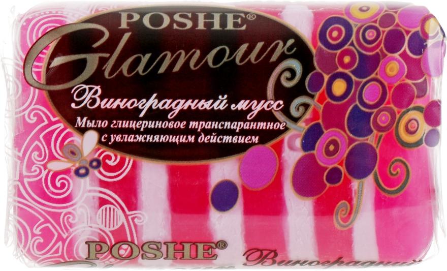 """Глицериновое транспарантное мыло """"Виноградный мусс"""" - Poshe Glamour"""