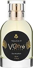 Духи, Парфюмерия, косметика Votre Parfum Touch It - Парфюмированная вода