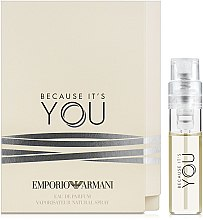 Духи, Парфюмерия, косметика Giorgio Armani Emporio Armani Because It's You - Парфюмированная вода (пробник)