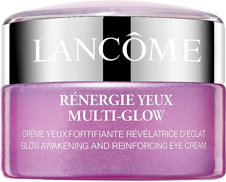 Антивозрастной крем для зрелой кожи вокруг глаз с эффектом лифтинга и сияния - Lancome Renergie Multi-Glow Glow Awakening and Reinforcing Eye Cream