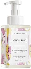 "Духи, Парфюмерия, косметика Парфюмированное мыло-пенка для рук и тела ""Tropical Fruits"" - Mr.Scrubber Home Tropical Fruits Perfumed Hand & Body Foarming Soap"