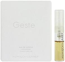 Духи, Парфюмерия, косметика Humiecki & Graef Geste - Туалетная вода (пробник)