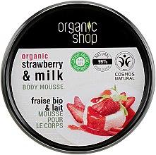 """Парфумерія, косметика Мус для тіла """"Полуничний йогурт"""" - Organic Shop Body Mousse Organic Strawberry & Milk"""