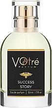 Духи, Парфюмерия, косметика Votre Parfum Success Story - Парфюмированная вода