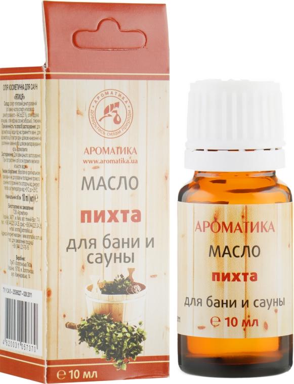 """Эфирное масло для бани и сауны """"Пихта"""" - Ароматика"""