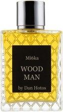 Духи, Парфюмерия, косметика Mi6ka Wood Man by Dan Hotos - Парфюмированная вода (тестер с крышечкой)