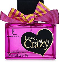Духи, Парфюмерия, косметика Dorall Collection Love You Like Crazy - Туалетная вода
