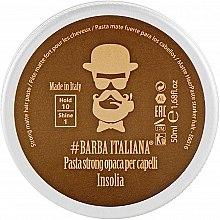 Парфумерія, косметика Матова паста для волосся сильної фіксації - Barba Italiana Insolia