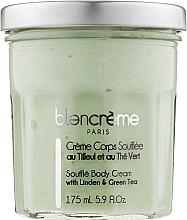 """Духи, Парфюмерия, косметика Крем-суфле для тела """"Липа и Зеленый чай"""" - Blancreme Souflee Body Cream"""
