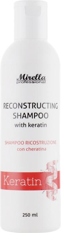 Восстанавливающий шампунь с кератином - Mirella Hair Care Reconstructing Shampoo