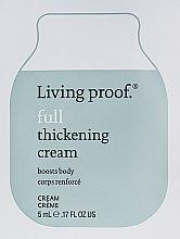 Духи, Парфюмерия, косметика Крем для объема тонких волос - Living Proof Full Thickening Cream (пробник)