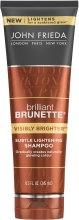 Духи, Парфюмерия, косметика Осветляющий шампунь для брюнеток - John Frieda Brilliant Brunette Visibly Brighter Shampoo