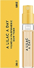 Духи, Парфюмерия, косметика Vilhelm Parfumerie A Lilac A Day - Парфюмированная вода (пробник)