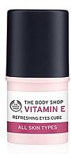"Духи, Парфюмерия, косметика Увлажняющий стик для кожи вокруг глаз ""Витамин Е"" - The Body Shop Vitamin E Eyes Cube Refreshing"