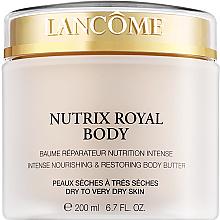 Духи, Парфюмерия, косметика Питательный крем для тела, для сухой и очень сухой кожи - Lancome Nutrix Royal Body Intense Nourishing & Restoring Body Butter