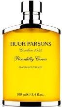 Духи, Парфюмерия, косметика Hugh Parsons Piccadilly Circus - Парфюмированная вода (тестер без крышечки)