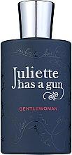 Духи, Парфюмерия, косметика Juliette Has A Gun Gentlewoman - Парфюмированная вода