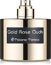 Духи, Парфюмерия, косметика Tiziana Terenzi Gold Rose Oudh - Духи (тестер без крышечки)