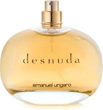 Духи, Парфюмерия, косметика Ungaro Desnuda Emanuel - Парфюмированная вода (тестер без крышечки)