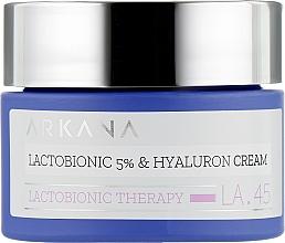 Духи, Парфюмерия, косметика Крем с лактобионовой 5% и гиалуроновой кислотой - Arkana Lactobionic 5% & Hyaluron Cream