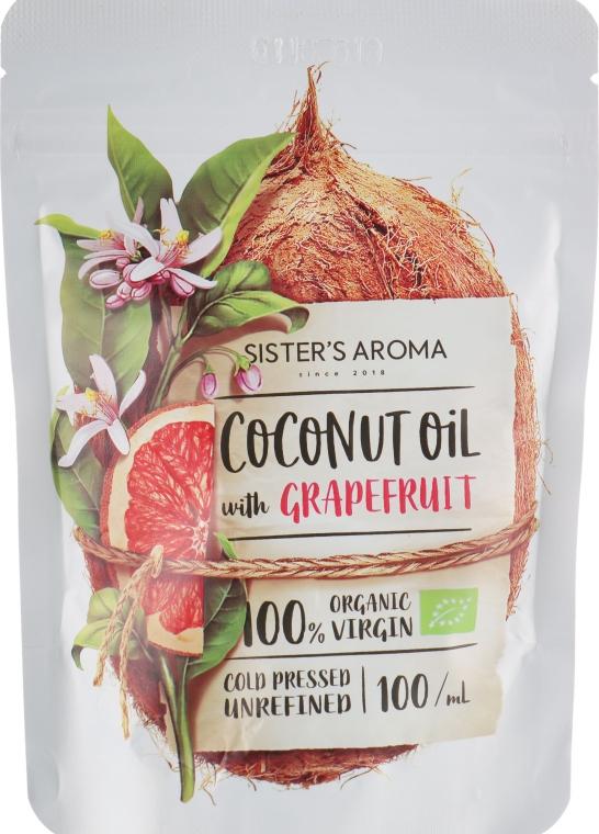 "Кокосовое масло ""Грейпфрут"" - Sister's Aroma Coconut Oil With Grapefruit"
