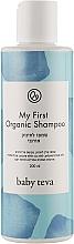 Духи, Парфюмерия, косметика Натуральный детский шампунь для новорожденных - Baby Teva My First Organic Shampoo