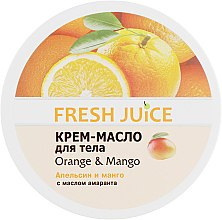 Парфумерія, косметика Крем-масло для тіла з маслом амаранту - Fresh Orange Juice & Mango