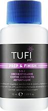 Духи, Парфюмерия, косметика Жидкость для обезжиривания, снятия липкого слоя, дегидрации с помпой - Tufi Profi Prep & Finish