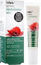 Духи, Парфюмерия, косметика Крем для век против морщин - Tolpa Green Firming 40+ Anti-Wrinkle Eye And Eyelid Cream