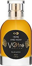 Духи, Парфюмерия, косметика Votre Parfum Here And Now - Парфюмированная вода