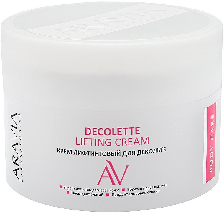 Крем лифтинговый для декольте - Aravia Laboratories Decolette Lifting Cream