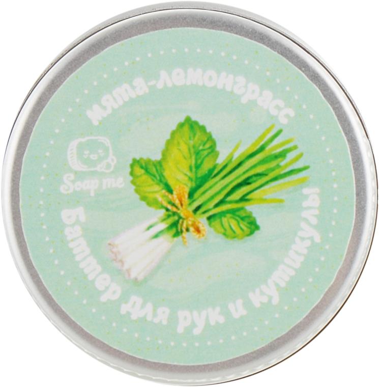 Баттер для рук и кутикулы мята-лемограсс - Soap Me