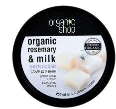 "Духи, Парфюмерия, косметика Сахар для ванн ""Молочная карамель"" - Organic Shop Bath Sugar Organic Rosemary & Milk"