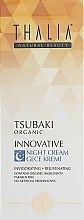 Духи, Парфюмерия, косметика Ночной крем для лица 40+ - Thalia Tsubaki Organic Innovative Night Cream