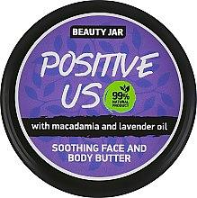 "Духи, Парфюмерия, косметика Сливки для тела ""Positive Us"" - Beauty Jar Soothing Face And Body Butter"