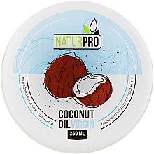 Духи, Парфюмерия, косметика Нерафинированное кокосовое масло - NaturPro Coconut Oil Virgin