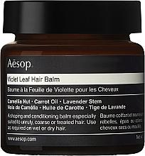Духи, Парфюмерия, косметика Бальзам для волос - Aesop Violet Leaf Hair Balm