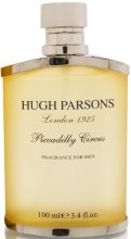 Духи, Парфюмерия, косметика Hugh Parsons Piccadilly Circus - Парфюмированная вода (пробник)