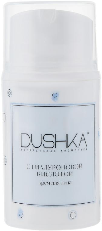 Крем для лица с гиалуроновой кислотой - Dushka