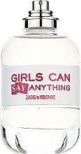 Духи, Парфюмерия, косметика Zadig & Voltaire Girls Can Say Anything - Парфюмированная вода (тестер без крышечки)