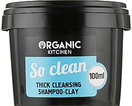 """Духи, Парфюмерия, косметика Шампунь-глина очищающий """"So clean"""" - Organic Shop Organic Kitchen Thick Cleansing Shampoo-Clay"""