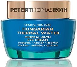 Духи, Парфюмерия, косметика Крем для глаз - Peter Thomas Roth Hungarian Thermal Water Mineral-Rich Eye Cream