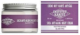 Духи, Парфюмерия, косметика Антивозрастной ночной крем для лица - Institut Karite Shea Anti-Aging Night Cream