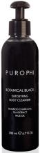 Духи, Парфюмерия, косметика Очищающее средство для тела - Purophi Botanical Black Detoxyfing Body Cleanser