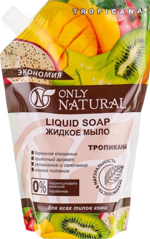 """Жидкое мыло """"Тропикана"""" - Only Natural (дой-пак)"""