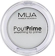 Духи, Парфюмерия, косметика Праймер для губ - MUA Pout Prime Smoothing Lip Primer