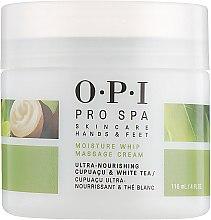 Духи, Парфюмерия, косметика Зволожувальний масажний крем для рук - O.P.I ProSpa Moisture Whip Massage Cream