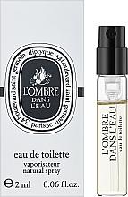 Духи, Парфюмерия, косметика Diptyque L'Ombre Dans L'Eau - Туалетная вода (пробник)