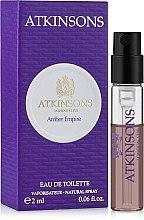 Духи, Парфюмерия, косметика Atkinsons Amber Empire - Туалетная вода (пробник)