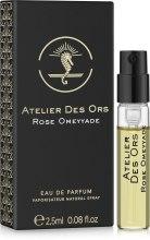 Духи, Парфюмерия, косметика Atelier Des Ors Rose Omeyyade - Парфюмированная вода (пробник)